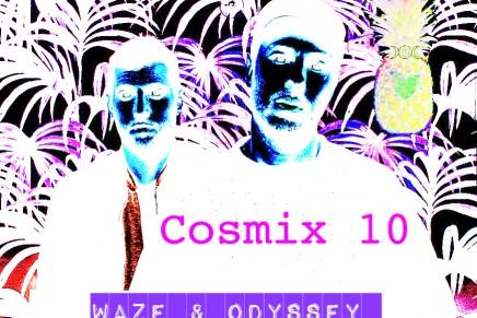 Cosmix 10 – Waze & Odyssey