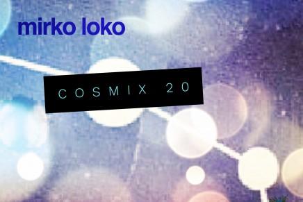 Cosmix 20 – Mirko Loko