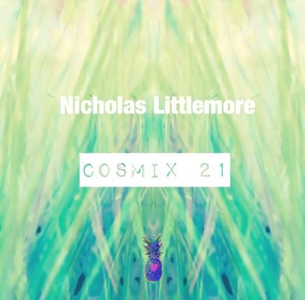 Cosmix 21 – Nicholas Littlemore
