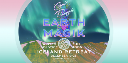 Cosmic Pineapple – Earth Magik – Iceland retreat