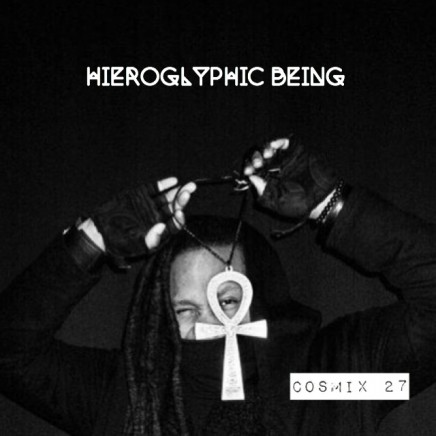 Cosmix 27 – Hieroglyphic Being