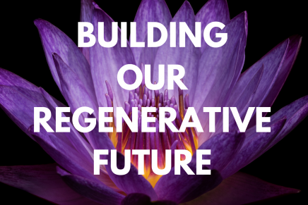 Building Our Regenerative Future